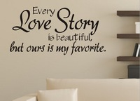 Free shipping 10 english letter wall decals, Every love story is beautiful but ours is my favourite decoration wall sticker