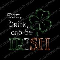 50Pcs/Lot Free Shipping Eat Drink And Be Irish Rhinestone St. Patrick'S Day Iron On Transfer Wholesale Motif For Garment
