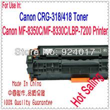 Toner Cartridge For Canon LBP 7200 MF8350/8330 Printer,CRG-318 CRG-418 CRG318 CRG418 Toner Parts For Canon Copier,For Canon 7200