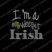 50Pcs/Lot Free Shipping I Am Wee Bit Irish Rhinestone Designs Iron On Crystal Applique For St. Patrick'S Day Custom Transfer