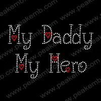 Wholesale 50Pcs/Lot New Design Free Dhl Shipping Iron On Letter My Daddy My Hero Rhinestone Patterns Hot Fix Motif