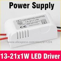 13-21x1W LED Power Driver Input Voltage AC 85-265V 50/60Hz Transformer Power Supply Driver For Led Lamp Light Blub