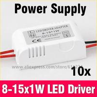 10pcs 8-15x1W LED Power Driver Input Voltage AC 85-265V 50/60Hz Transformer Power Supply Driver For Led Lamp Light Blub