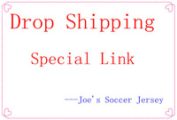 Drop Shipping Order Link ,Special Link for Old Client ! -----Joe's Soccer Jersey
