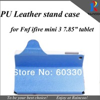 "Fnf ifive mini 3 Silk PU Leather stand cover,7.85"" tablet Leather protective case guard for Fnf ifive mini 3,3 color"