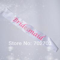 10pcs/lot  white satin hen party bridesmaid sash Decoration Item