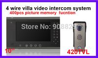 10 inch  4 wire villa Video Door Phone Intercom System 400pcs picture memory Doorbell 2outdoor cameras and 4 indoor monitors