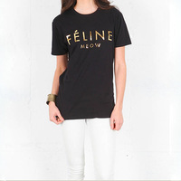 Free Shipping 2014 Women Brian Lichtenberg Paris FELINE Meow Gold Letter t shirts Short Sleeve cotton t shirt Tops Tee 10 Colors