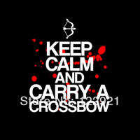 High Quality the walking dead Keep Calm and Carry A Crossbow Casual Fashion Print  t shirt T-shirt Tee dress camiseta cloth