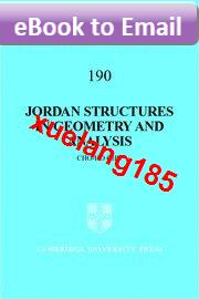 Jordan Structures in Geometry and Analysis (Cambridge Trac(China (Mainland))