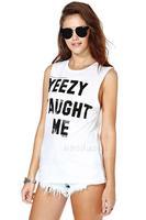 2014 women t-shirt European style Yeezy Taught Me letters printing round neck sleeveless T-shirt women