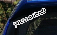 You mad bro ? Decal Sticker Turbo  illest dope fck fuk Hatch sti shocker LS,funny car stickers