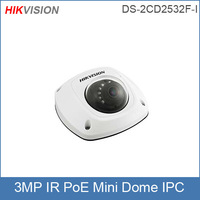 Hikvision IP camera DS-2CD2532F-I 4mm Lens(2.8mm,6mm optional) Mini dome 3MP Network camera Infrared CCTV camera POE IP66