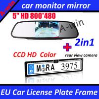 "5"" car rear monitor mirror TFT LCD 800*480 car monitor + EU Car License Plate Frame with CCD HD car rear view parking  camera"