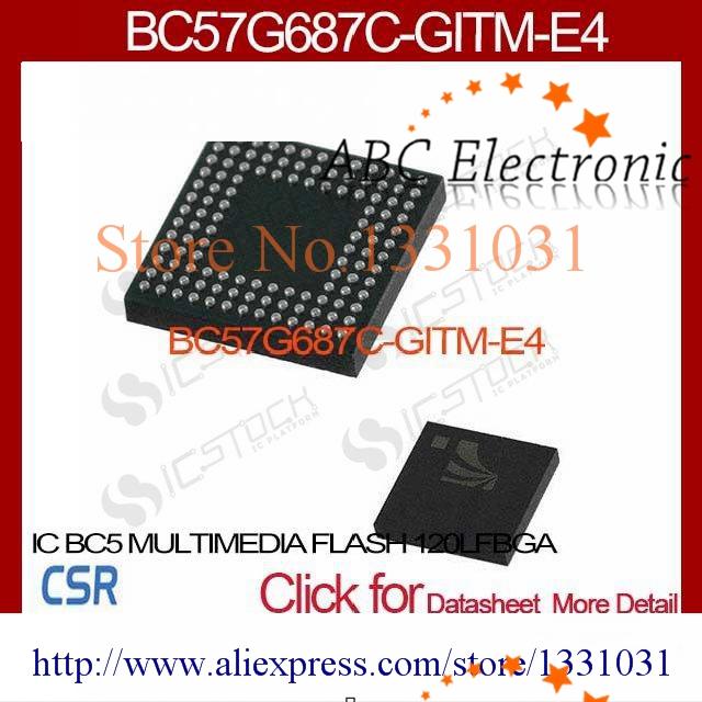 BC57G687C-GITM-E4 IC BC5 MULTIMEDIA FLASH 120LFBGA BC57G687C-GITM-E4 687 BC57G687C BC57G687 687C G687(China (Mainland))