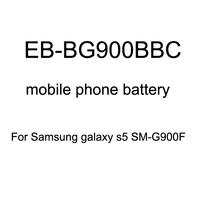 2800mAh EB-BG900BBC Phone Battery for Samsung Galaxy S5 SM-G900F SM-G900A SM-G900M SM-G900T Battery no Retail Package 20 pcs