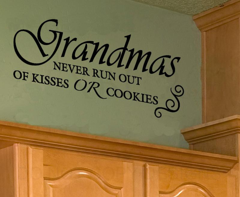 Grandmas Kisses Quotes Grandma Kisses or Cookies Wall