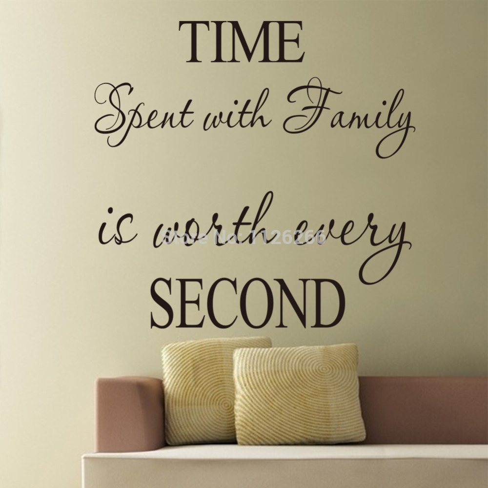 Quotes About Love Vs Family : Removable Wall Stickers Quotes Time Spent With Family Is Worth Every ...