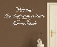Wall Decal Art Sticker Quote Saying Vinyl Welcome Enter as Guests, Leave as Friends Home Decoration Size 91*43cm