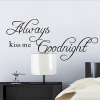 ZooYoo Original Always Kiss Me Goodnight Quote PVC Removable Wall Decals/ HOt Selling Wall Stickers For Home Decor