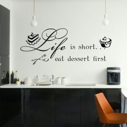 Life is short eat dessert quote words art wall stickers decal kitchen room de - Stickers et decoration ...