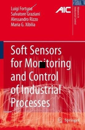 sensores suaves para monitoramento e controle de processos industriais ( avanços no controle industrial ) -1st edition. - luigi forte(China (Mainland))