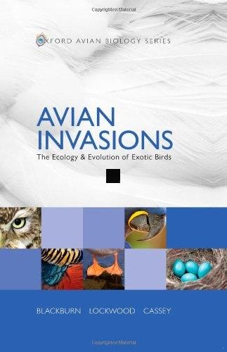 invasões de aves : a ecologia e evolução das aves exóticas ( oxford biologia aviária ) m -Tim . blackburn , julie l . Lockwood,(China (Mainland))