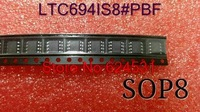 High quality LTC694IS8#PBF 8SOIC LTC694IS8 694 LTC694 LTC694I 694I C694 free shipping