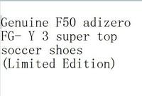 PRESELL!  Magista soccer shose Genuine F50 adizero FG- Y 3 super top soccer shoes (Limited Edition)