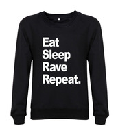 2014 New arrival fashion women/mens sweatshirt Eat sleep rave repeat funny mens casual hoodies hoddes custom design fleece