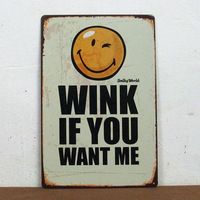 Smiley world wink if you want me Kids Cartoon Tin poster Room metal painting Gift M-208