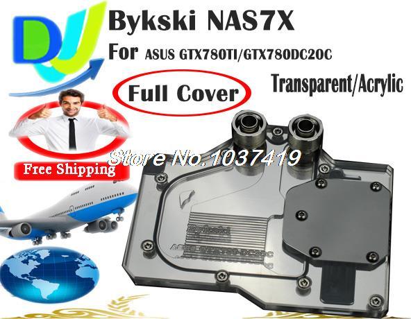 Охлаждение для компьютера Bykski NAS7X GPU ASUS GTX780TI GTX780DC2OC galaxy gtx 780 hof