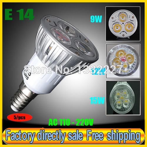 Factory directly sale 5pcs/lot CREE Bulb led bulb E14 9W 12W 15W 110V 220V Dimmable led lamps spotlight free shipping(China (Mainland))