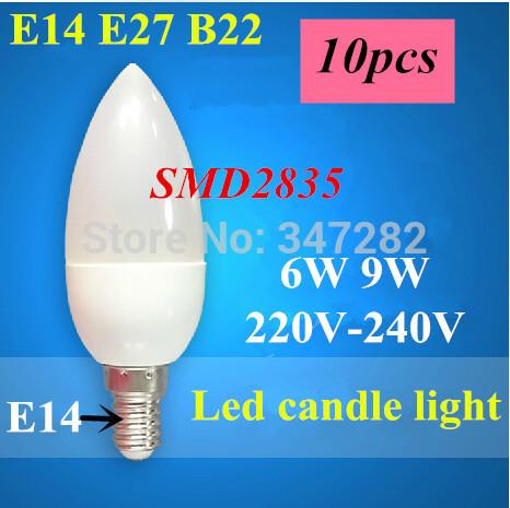 Free Shipping! 10PCS/Lot LED Candle Light 2835SMD candle Bulb Lamp High 6W=10led 9W=15led E14 E27 B22 AC220V 230V 240V(China (Mainland))