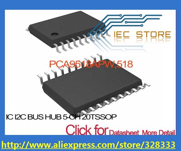 PCA9518APW,518 IC I2C BUS HUB 5-CH 20TSSOP PCA9518APW,5 9518APW PCA9518AP 9518APW, PCA9518 9518APW,5(China (Mainland))