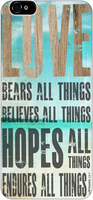 Love bears all things believes all things hopes all things endures all things Christian Bible Case For Apple Iphone 6 4.7 inches