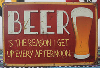 Vintage sign BEER is the reason i get up every afternoon tin plate signs Garage shop cafe decor L-06