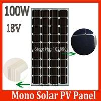 100W 18V monocrystalline silicon Solar Panel for 12V photovoltaic power home system, 100Watt 100WP 12VDC PV mono solar Module