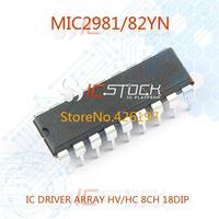 MIC2981/82YN IC DRIVER ARRAY HV/HC 8CH 18DIP MIC2981 2981 C2981 3pcs