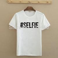 Women #SELFIE Letters Print Tshirt Short Sleeve O Neck T Shirts Lady Cotton Fashion Slim Fit Tshirts New Style T-shirts