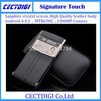 2015 New Luxury phone Signature Touch android 4.4.2 MTK 6582 smart phone Multi language 13MP camera sapphire VIP luxury phone