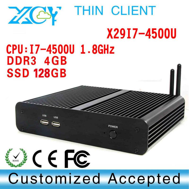 X29-i7 Cloud server thin clients, mini pc with haswell Intel Core i7 4500U 1.8Ghz 4 USB 3.0 HDMI DP 4G RAM 128g ssd Windows 7(China (Mainland))