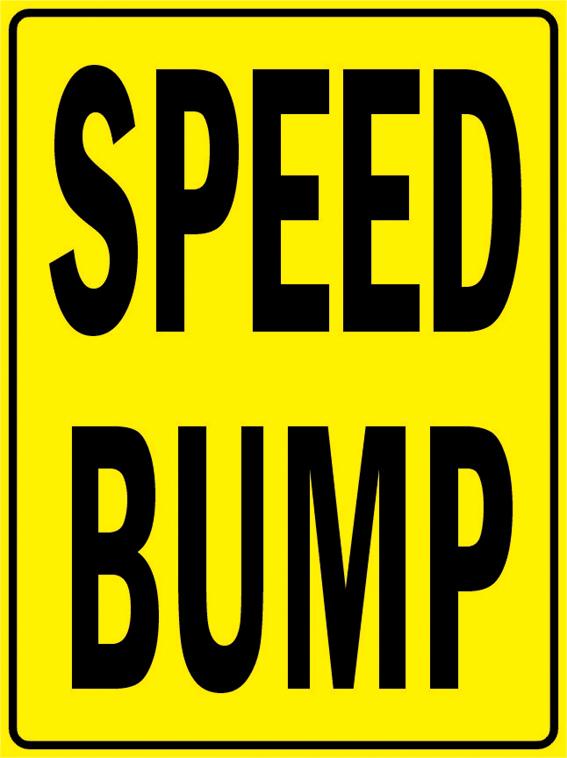 "PAS146 Speed Bump Car Traffic Safety Aluminum Metal Sign 9""x12"" + Free Ship(China (Mainland))"