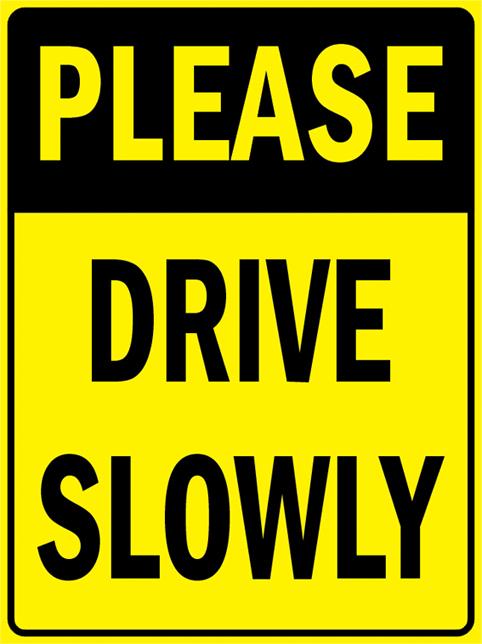 Pas152 пожалуйста , медленно трафика уведомление безопасности алюминиевый металлический знак 9