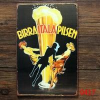 BIRRA ITALA PILSEN TIN SIGN Vintage Wall Decor Pub Poster Metal ART Decor L-131 Mix order 20*30 CM