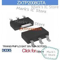 ZXTP2008GTA TRANS PNP LO SAT 30V 5.5A SOT223 ZXTP2008G  2008 ZXTP200 2008G ZXTP20 2008GT
