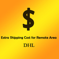 Add Extra Charger/ Additional Fee for DHL Shipping to Remote Area