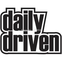 Daily Driven Vinyl Decal Car Window Sticker JDM illest Shocker Stance Drift