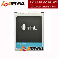 Brand New THL W7 W7S W7+ W9 Battery High Quality Original 2300mAh Li-ion Battery Replacement Free Shipping