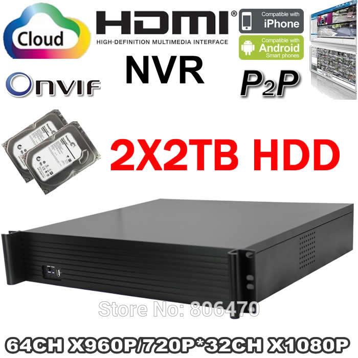 Profession 2u full onvif Video recorder nvr 64CH 960p/720p 32CH 1080p recorder HDMI with 4TB HDD(China (Mainland))